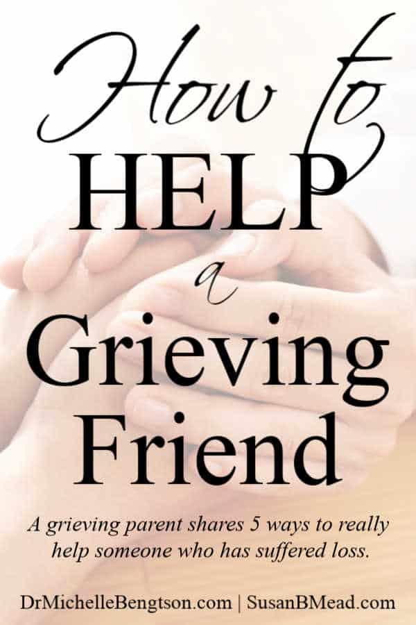 Are you wondering how to help a grieving friend? Read more for 5 ways to help a grieving friend including what to say, how to act, what to take and how to truly help someone who is grieving. #grief