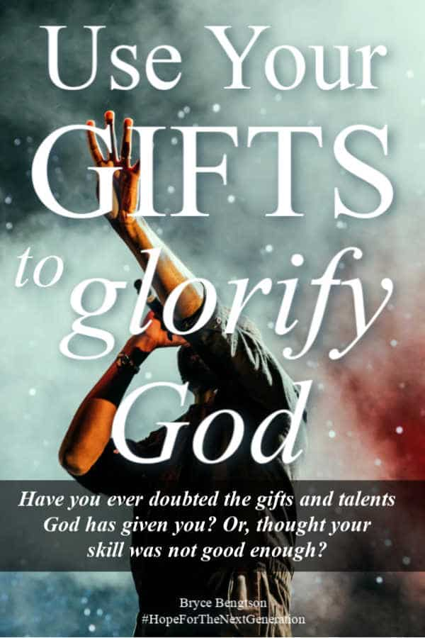 Have you ever doubted the gifts and talents God has given you? Or, thought your skill was not good enough? Read more for using your gifts to glorify God. #Christianity