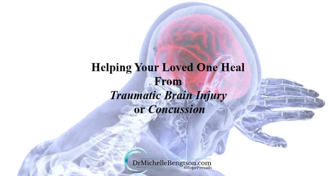 Helping Your Loved One Heal From Traumatic Brain Injury or Concussion