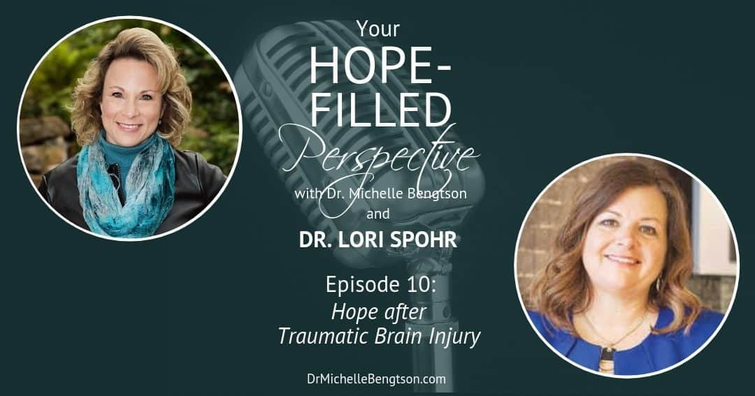 Hope after Traumatic Brain Injury – Episode 10