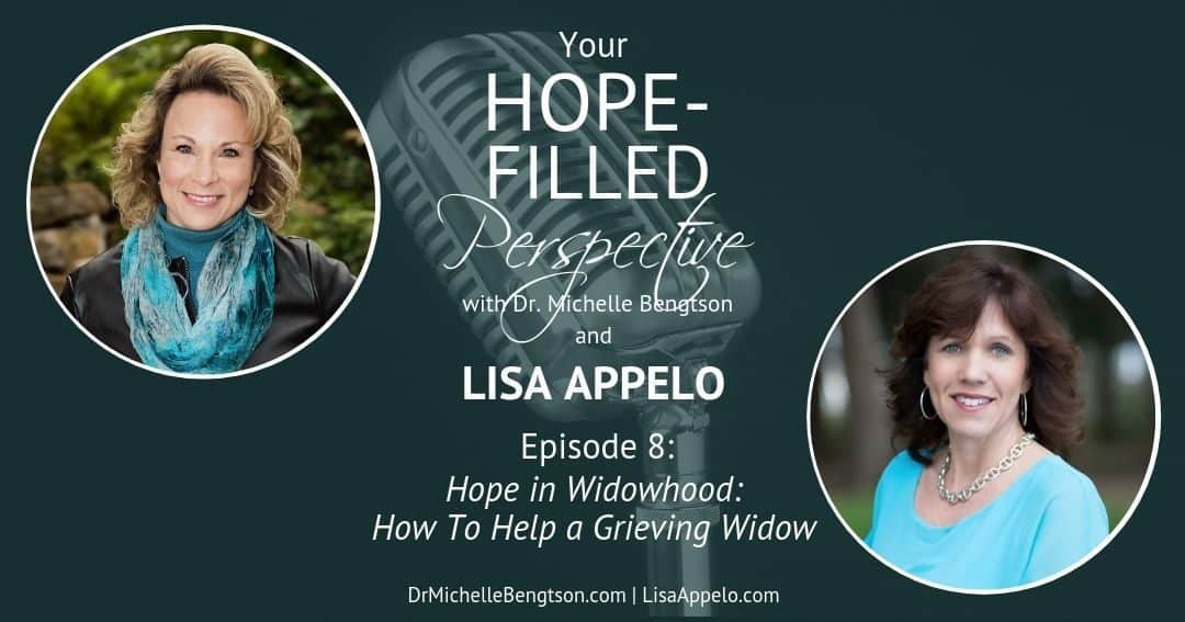 Hope in Widowhood: How to Help a Grieving Widow