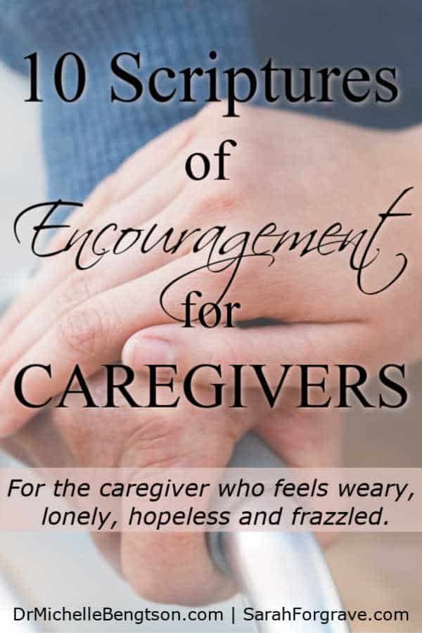 When the caregiving road seems endless, God meets us where we are. These 10 Bible Verses offer encouragement for caregivers who need wisdom, peace, comfort and strength. #caregivers #encouragement