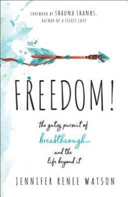 In Freedom, Jennifer Watson shares practical ways to move from a place of brokenness to experiencing the God of breakthrough.