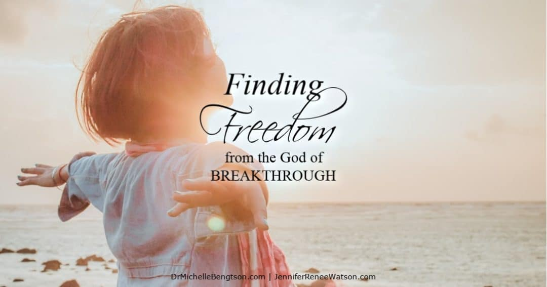 Live all the way free by finding freedom from the God of breakthrough.
