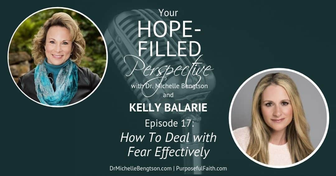 How To Deal with Fear Effectively – Episode 17