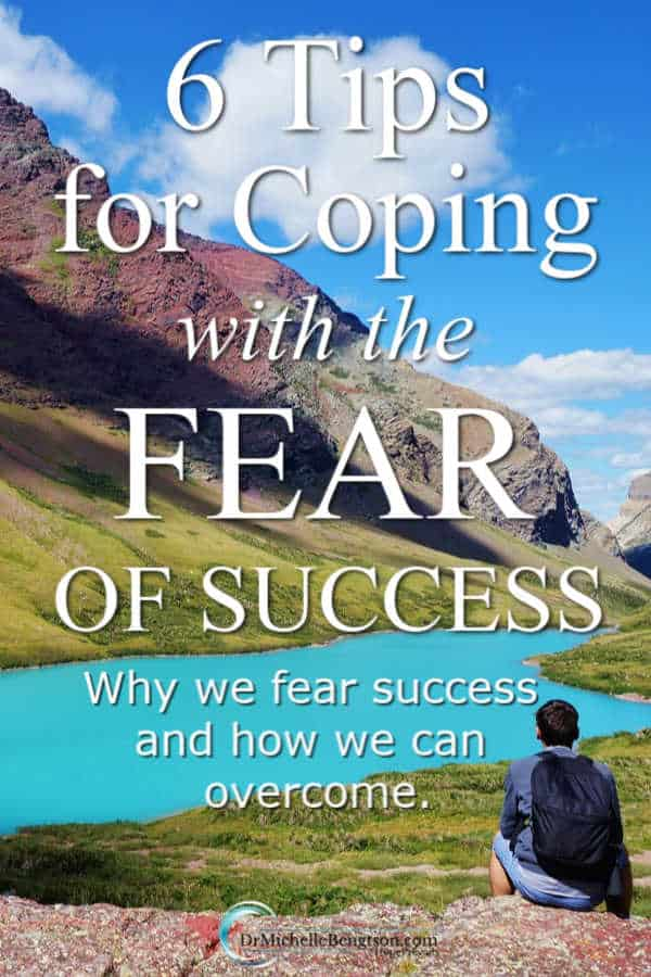 We've all experienced the fear of failure. But, what about the flip side – the fear of success? Learn reasons why we fear success and how we can cope with the fear of success and overcome. #fear #overcomingfear