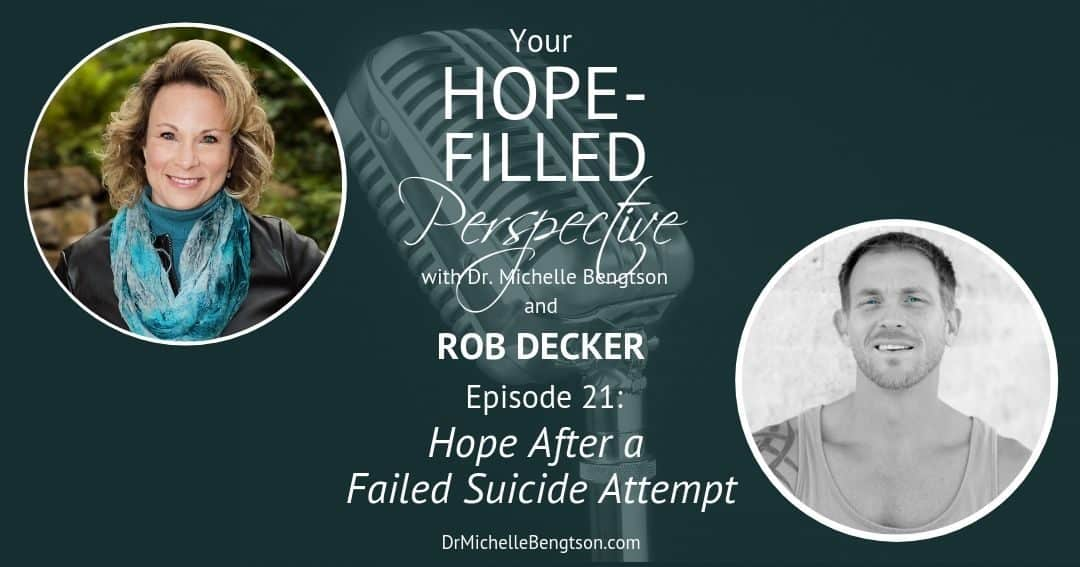 Hope after a Failed Suicide Attempt – Episode 21