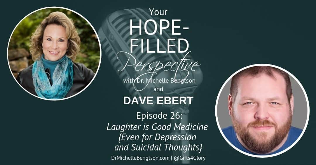Explore with Dave Ebert how laughter is good medicine even for depression and suicidal thoughts.
