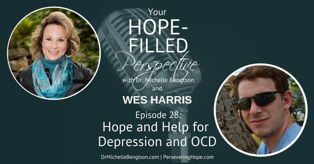 Hope and Help for Depression and OCD – Episode 28
