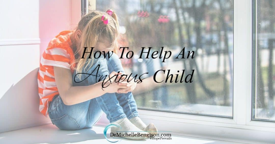 Tips to help parents know how to help an anxious child.