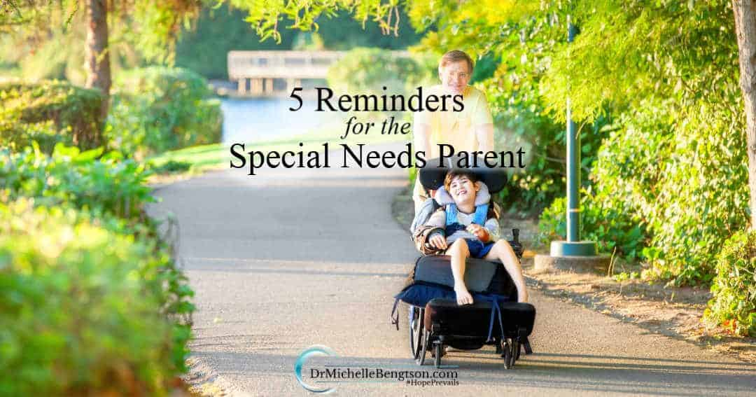 5 Reminders for the Special Needs Parent