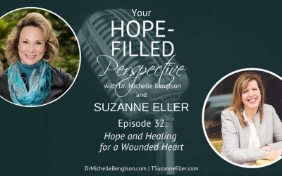 Hope and Healing for a Wounded Heart – Episode 32