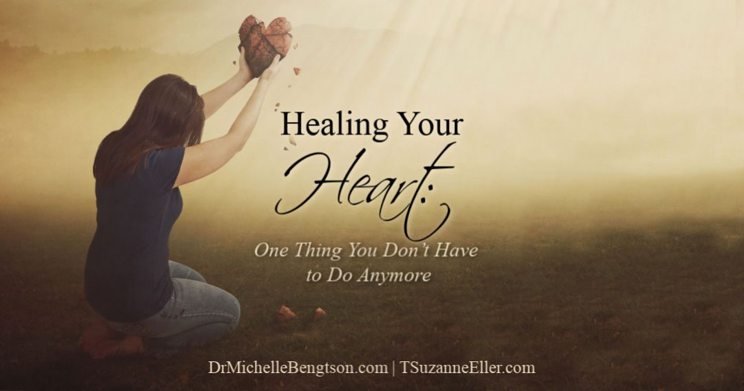 When healing your heart, there is one thing you don't have to do anymore.