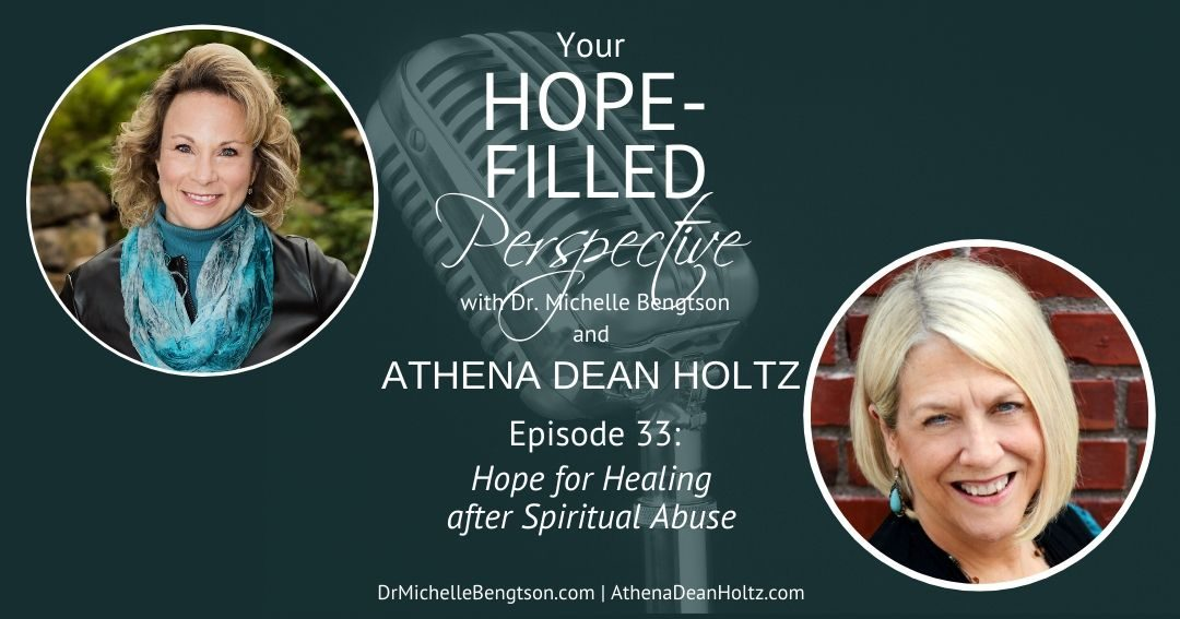 Hope for Healing after Spiritual Abuse – Episode 33