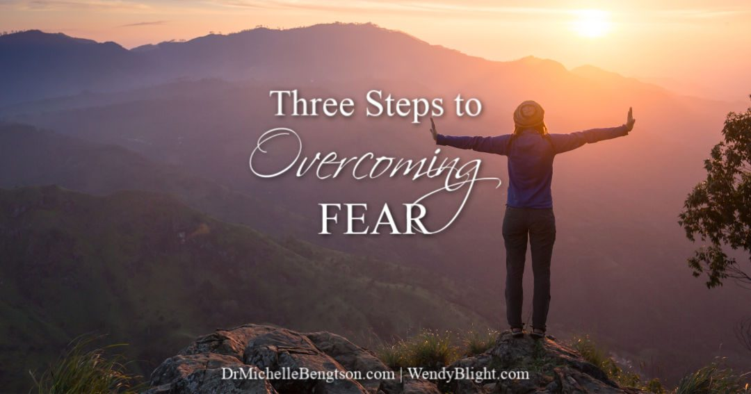 Steps to overcoming fear using truths from Scripture