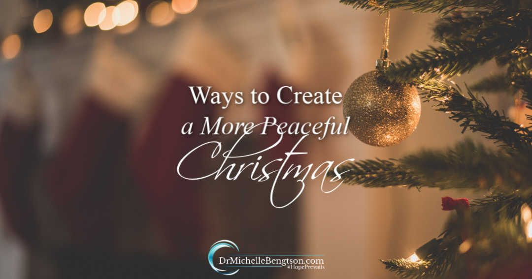Ways to Create a More Peaceful Christmas