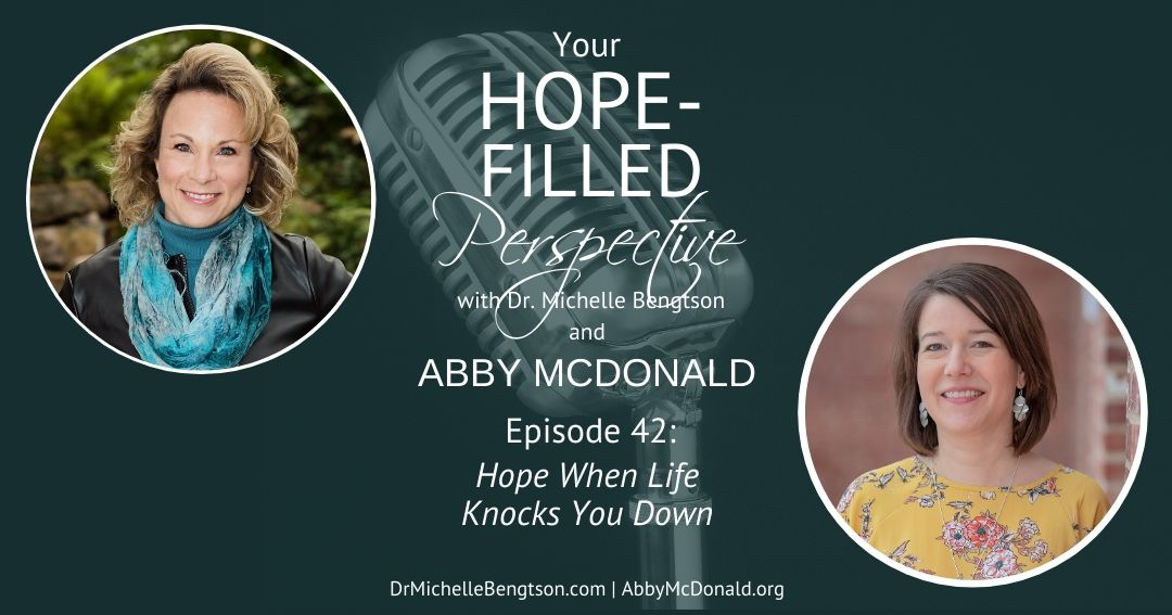 When life knocks you down, you can maintain your hope. Listen for how.