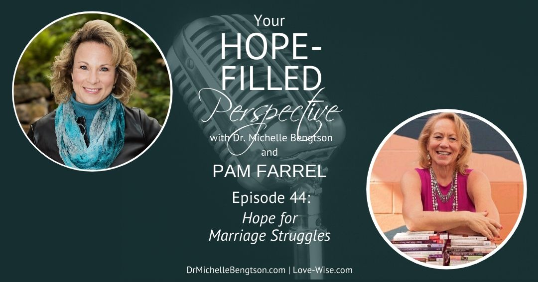 Hope for Marriage Struggles – Episode 44