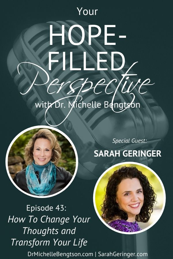 As a neuropsychologist, I can tell you we have between 50-70,000 thoughts a day. Your thought life is important! On this podcast, join me with Sarah Geringer, for how to change your thoughts and transform your life. #podcast #Christian #thoughtlife #transformation