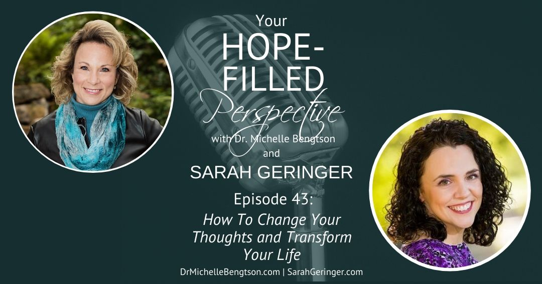 How To Change Your Thoughts and Transform Your Life – Episode 43