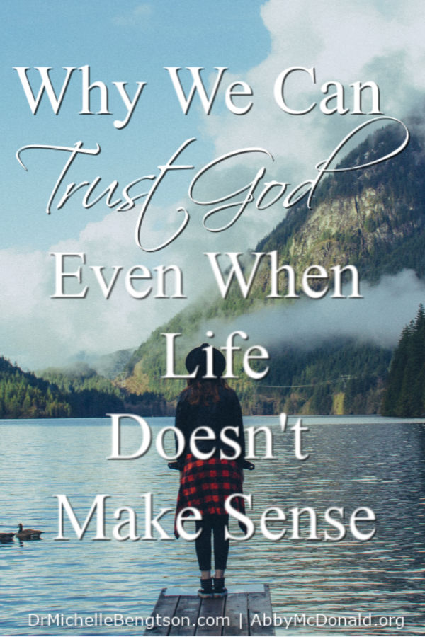 Have you ever taken a leap of faith or made a life altering decision, then faced detours that made you question if you heard God correctly? How do we trust God when life doesn't make sense? #trustGod #faith #Christianity