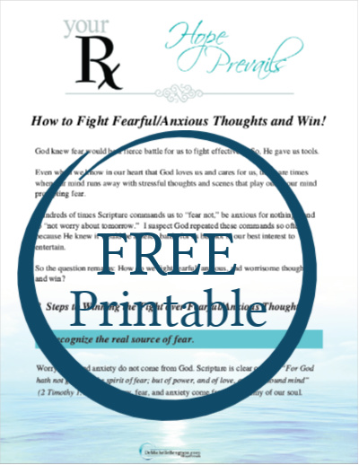How to Fight Fearful Anxious Thoughts and Win!