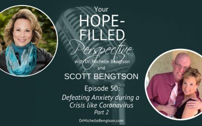 Defeating Anxiety During a Crisis Like the Coronavirus – Episode 50