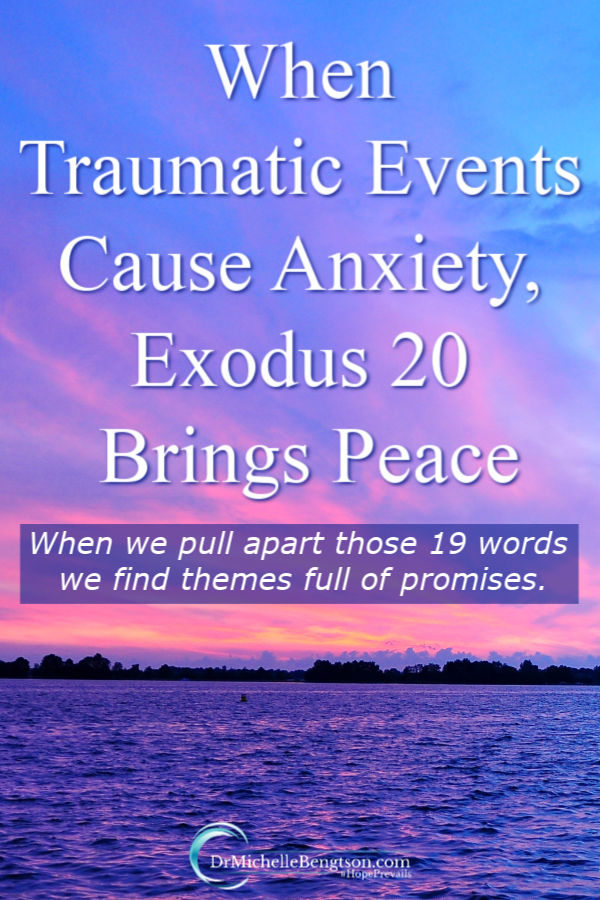 When traumatic events cause anxiety, Exodus 20 from the Bible brings peace. News of the new virus is overwhelming and anxiety-provoking. But, all the answers to the problems we face are found in the Bible. Read more for themes from Exodus 20 that provoke peace. #peace #anxiety #faith #Bible