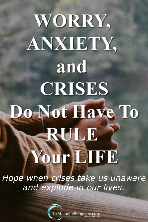 We are living in a time where anxiety, worry, fear, and panic are at an all-time high. That's what crises tend to do to us. They strip all semblance of control out of our hands and make us attempt to foresee a very bleak future. Worry, anxiety, and crises do not have to rule your life. Read more for hope when crises take us unaware and explode in our lives. #anxiety #fear #worry #mentalhealth