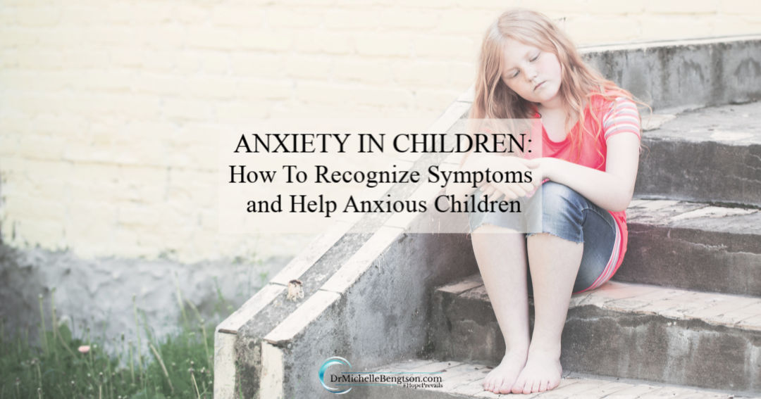 Anxiety in children and the world is at an all time high. Learn how to recognize symptoms and help your child.
