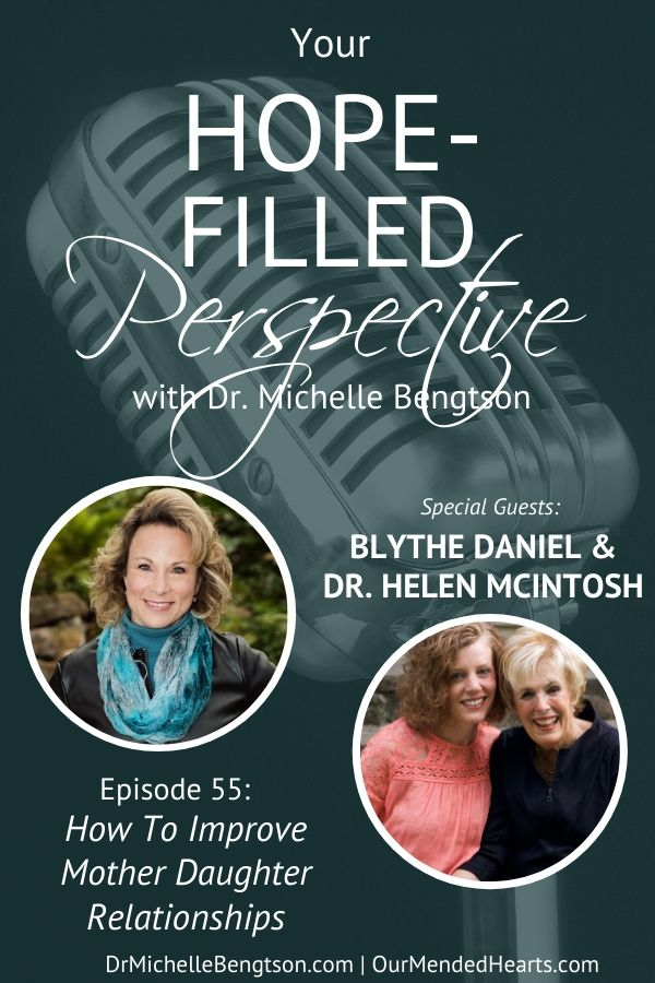 In this podcast, experts Blythe Daniel and Dr. Helen McIntosh share what they've learned about restoring, reconciling and improving mother/daughter relationships. #relationships