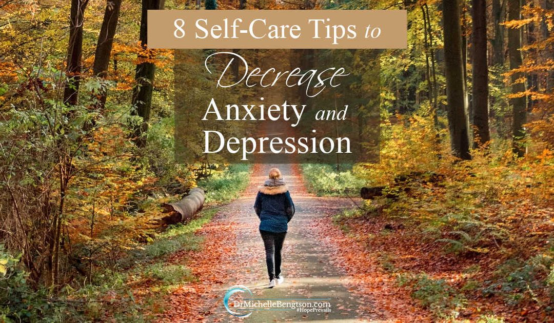 8 Self-Care Tips to Decrease Anxiety and Depression