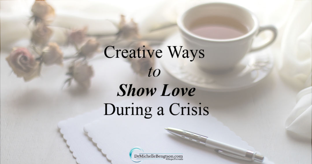 5 creative ways to show love during times of crisis