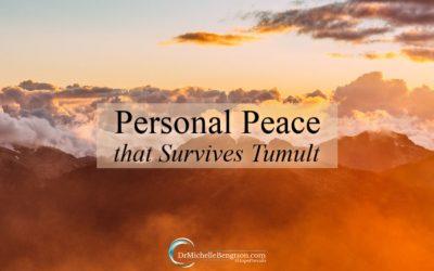 Personal Peace that Survives Tumult