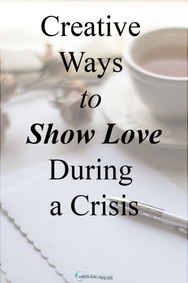 Because of social distancing, we've had to alter the normal ways we've expressed love to others. But, you can be creative with these 5 ways to show love to others during a crisis. #5lovelanguages #love #faith