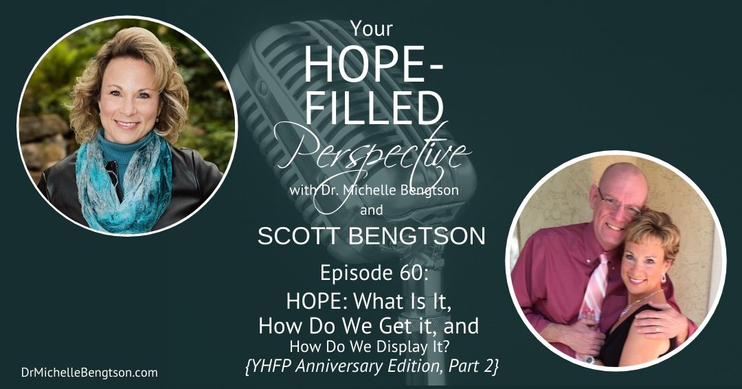 In this podcast episode, we talk about hope. What is it, how do we get it and how do we display it.