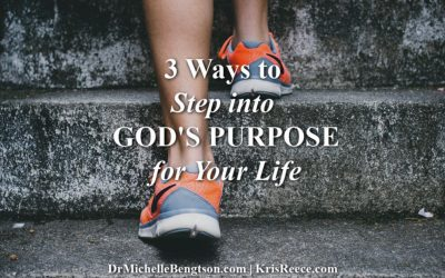 3 Ways to Step into God's Purpose for Your Life