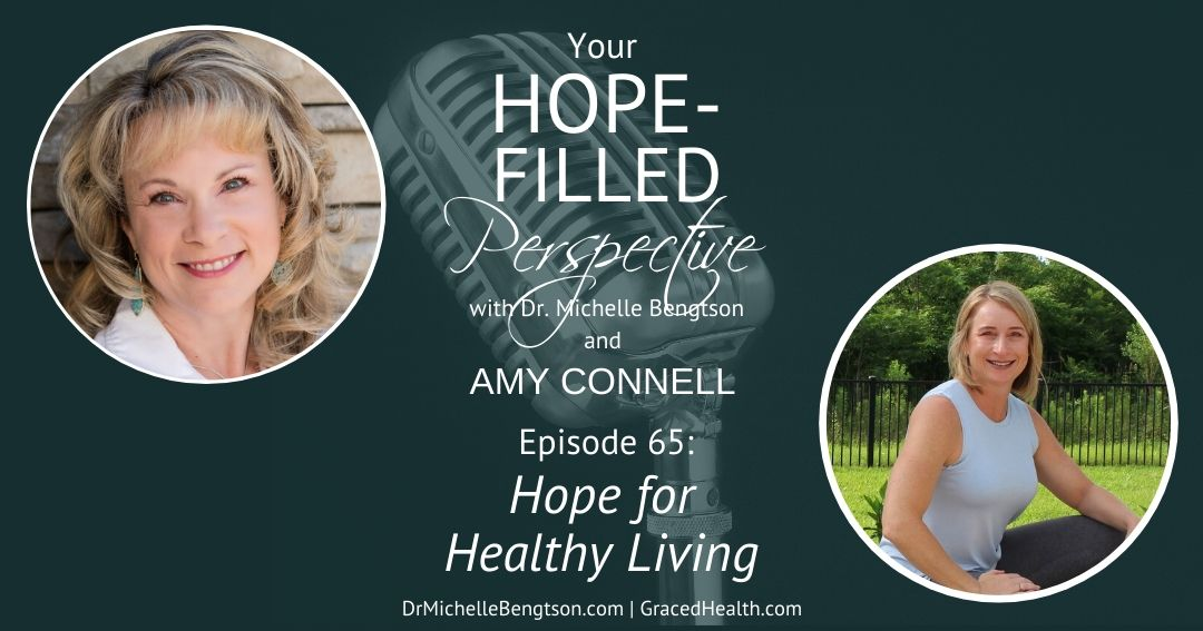 Hope for Healthy Living – Episode 65