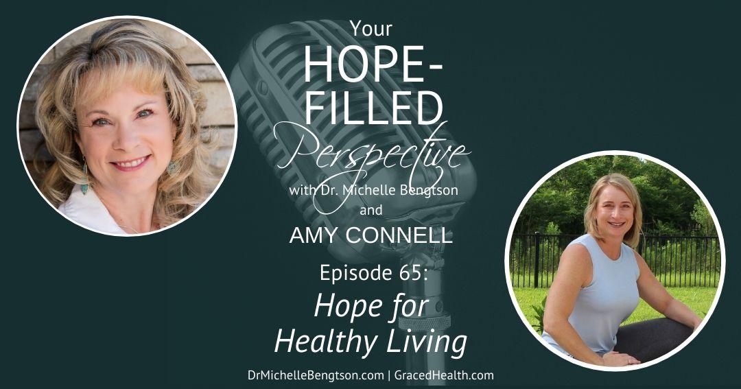 Hope for Healthy Living – Episode 65