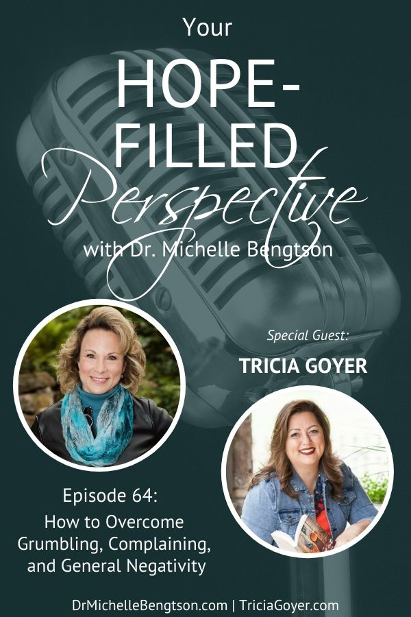 No one likes to be around negative people who grumble and complain. We can learn to defeat grumbling, complaining, and negativity. My guest in this podcast, Tricia Goyer, teaches us how in this episode! #YHFP #podcast #gratitude #grumbling #overcomer