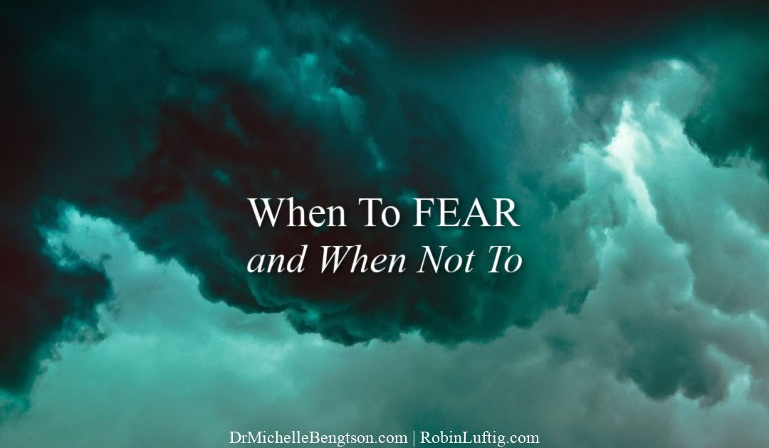 When to fear and when not to: what the Bible says about fear
