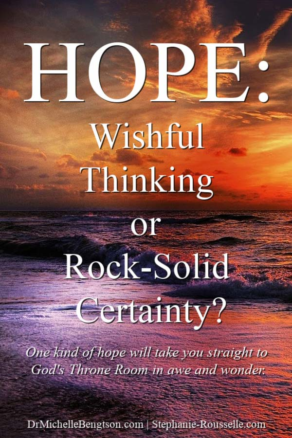 """Hope. We humans desperately crave it. What kind of hope is your faith based on? Our guest today, Stephanie Rousselle is French and shares about two distinct words that are both translated """"hope"""" in English. And one of them will take you straight to the Throne Room in awe and wonder. #hope #faith #Bible"""