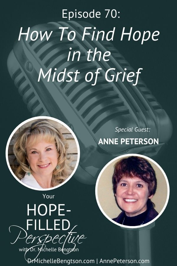 My guest, Anne Peterson, knows pain and loss. She experienced miscarriage, the murder of her sister (a victim of domestic violence), and the death of close family members including her infant grandchild. In this podcast, she shares how she finds hope in the midst of grief. #grief #griefandloss #hope #death