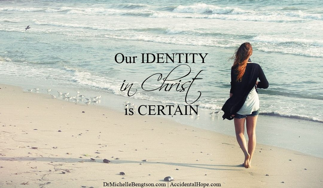 Our Identity in Christ is Certain