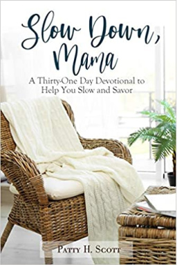 Slow Down Mama 31 day devotional