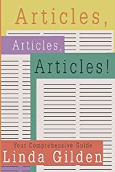 Articles Articles Articles! Your Comprehensive Guide by Linda Gilden