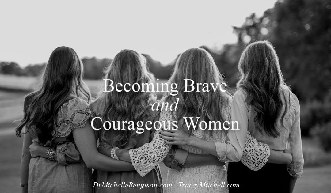 Becoming Brave and Courageous Women