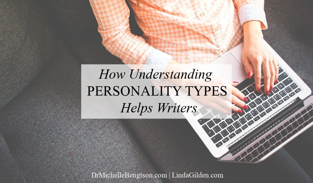 How Understanding Personality Types Helps Writers
