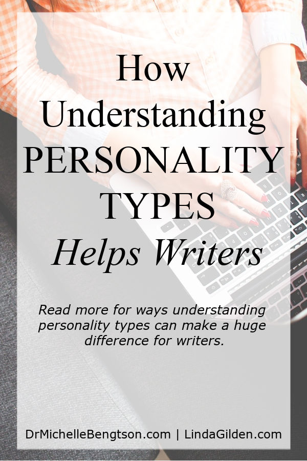I discovered several years ago that understanding personality types was a valuable tool that made my writing stronger. Besides helping me understand my readers, they also helped me understand myself. If you're a writer, read more for huge differences they make to your writing. #writer #amwriting #personalitytypes