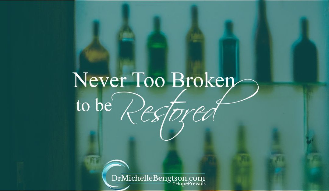 Never Too Broken to be Restored